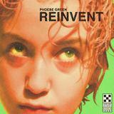 Phoebe Green - Reinvent