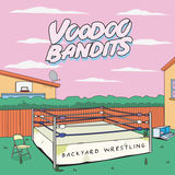 Voodoo Bandits - Backyard Wrestling