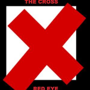 Red-Eye - The Cross
