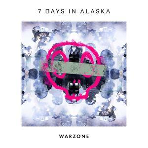 7 Days In Alaska  - WARZONE