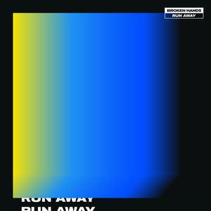 Broken Hands - Run Away