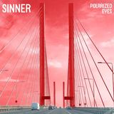 Polarized Eyes - Sinner