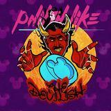 Philth Like - The Devilish