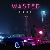 R U D I - Wasted