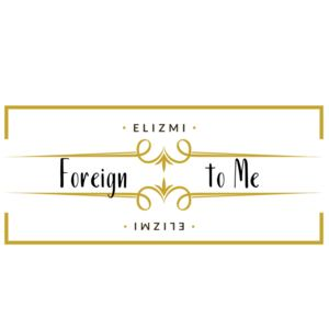 #Elizmi Haze - Foreign to me