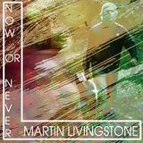 Martin Livingstone - Now or never