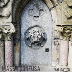 Massa Confusa - Validation