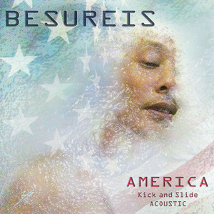 Besureis - America (Kick and Slide version) no cover