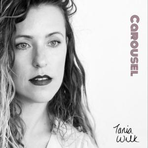 Tania Wilk - Carousel