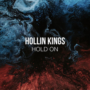 Hollin Kings - Hold On