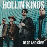 Hollin Kings - Dead and Gone