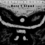 Jessie Beretta - Here I Stand