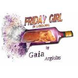 Gaia Argiolas - Friday Girl (In Lockdown)