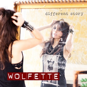 Wolfette - Different Story