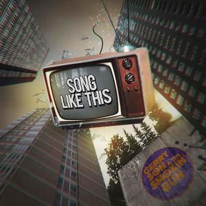 Gerry Son & The Smokin' Gun - Song Like This