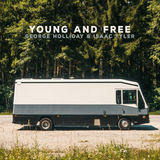 George Holliday - Young & Free