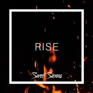 Sweet Sienna - Rise