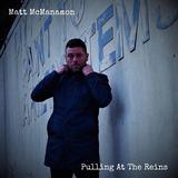 Matt McManamon - Pulling at the Reins