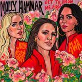 Molly Hammar - Get To Know Me First ft AWA & Julie Bergan
