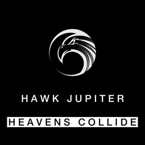 Hawk Jupiter - Heavens Collide