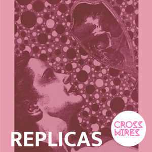 Cross Wires - Replicas