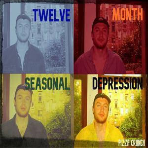Pizza Crunch - Twelve Month Seasonal Depression
