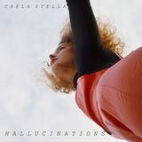 Carla Stella - Hallucinations