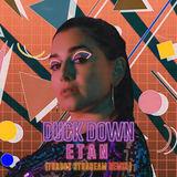 ETAN - Duck Down - Turbot Stunbeam Remix