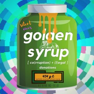 silent vices - golden syrup