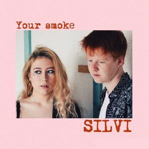 Silvi - Your Smoke