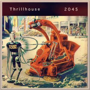 Thrillhouse - 2045