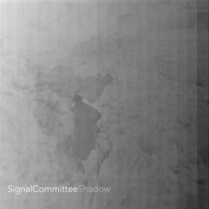 Signal Committee - Shadow