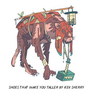 Kev Sherry - Shoes That Make You Taller