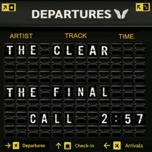 Clear  - The Final Call