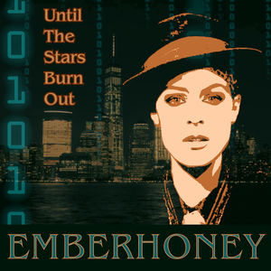 EMBERHONEY - Until The Stars Burn Out