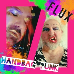 FLUX - Handbag Punk (Radio Edit)
