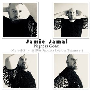 Jamie Jamal - Night is Gone (Michael Glitterati 1986 discoteca extended tapemaster)