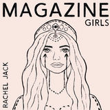 Rachel Jack  - Magazine Girls