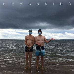 Fowl - Humankind