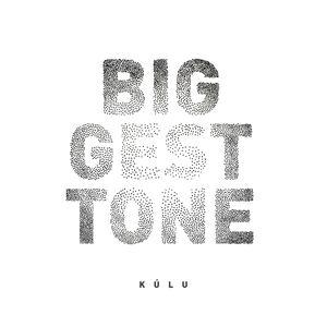 Kúlu - Biggest Tone