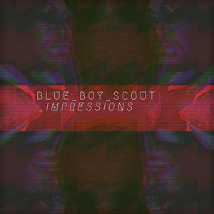 Blue Boy Scout - Impressions