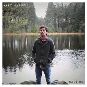 Alex Maxwell - Inaction