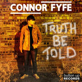 Connor Fyfe - Truth Be Told