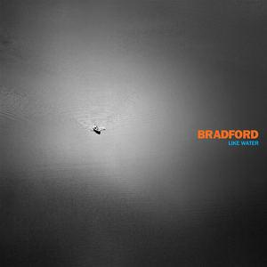 Bradford - Like Water