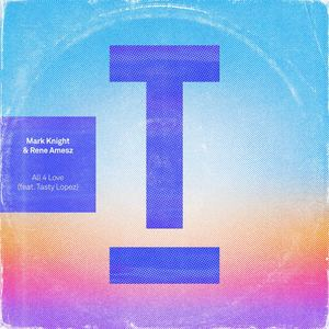 Mark Knight & Rene Amesz feat. Tasty Lopez