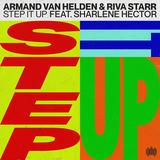 Armand Van Helden & Riva Starr ft. Sharlene Hector - Step It Up