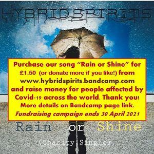 Hybrid Spirits (UK) - Rain or Shine (Charity Single)