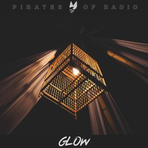 PIRATES OF RADIO - GLOW