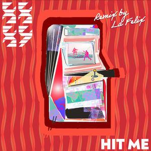 88/89 - Hit Me (La Felix Remix)