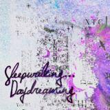 Latenight Honeymoon - Sleepwalking...Daydreaming
